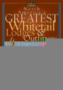North America's Greatest Whitetail Lodges & Outfitters als Taschenbuch