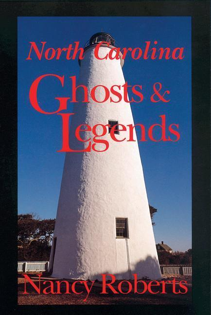 North Carolina Ghosts and Legends (REV and Enlarged) als Taschenbuch