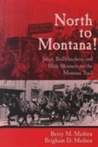North To Montana als Taschenbuch