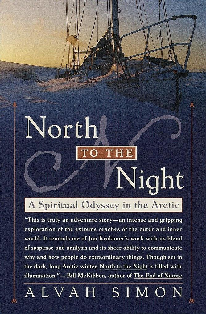 North to the Night: A Spiritual Odyssey in the Arctic als Taschenbuch