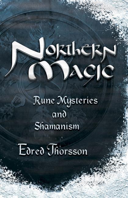 Northern Magic: Rune Mysteries and Shamanism als Taschenbuch