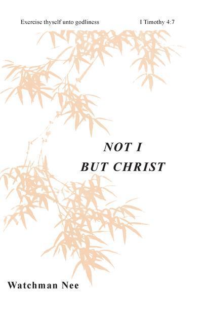 Not I But Christ: als Taschenbuch