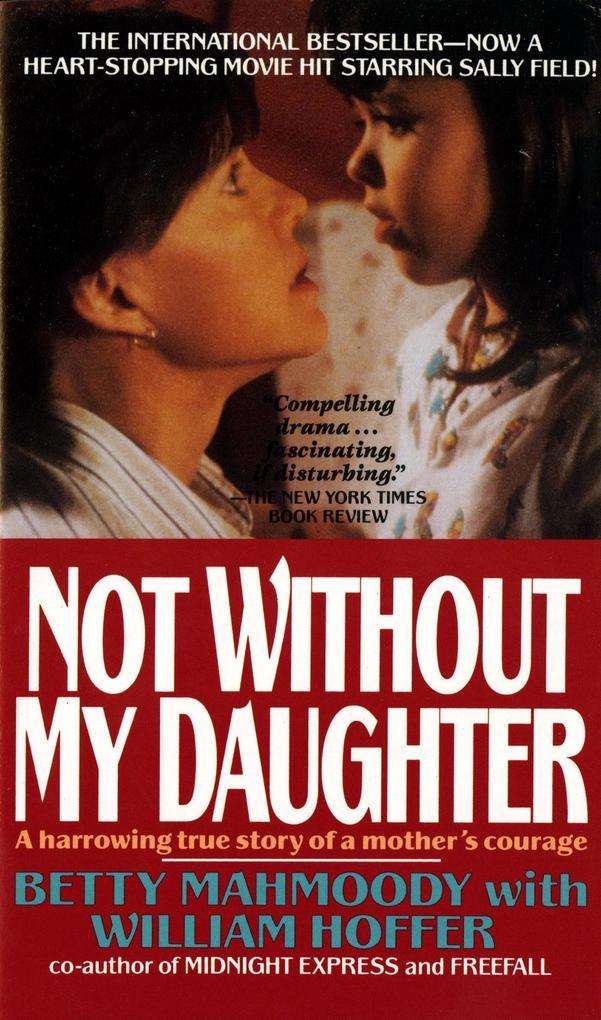 Not Without My Daughter als Taschenbuch