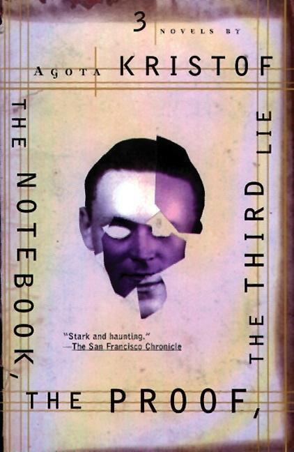 The Notebook, the Proof, the Third Lie: Three Novels als Taschenbuch