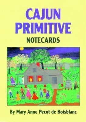 Cajun Primitives Notecards [With 8 Envelopes and Folder] als Buch