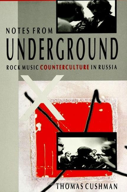 Notes from Underground: Rock Music Counterculture in Russia als Taschenbuch