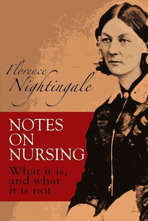 Notes on Nursing: What It Is, and What It Is Not als Buch