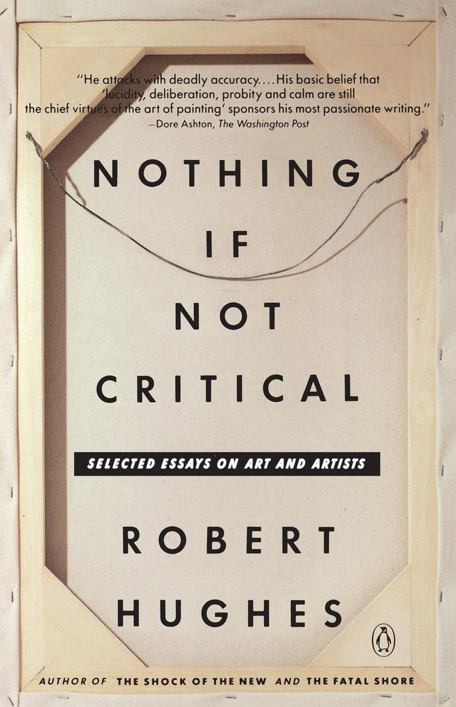 Nothing If Not Critical: Selected Essays on Art and Artists als Taschenbuch