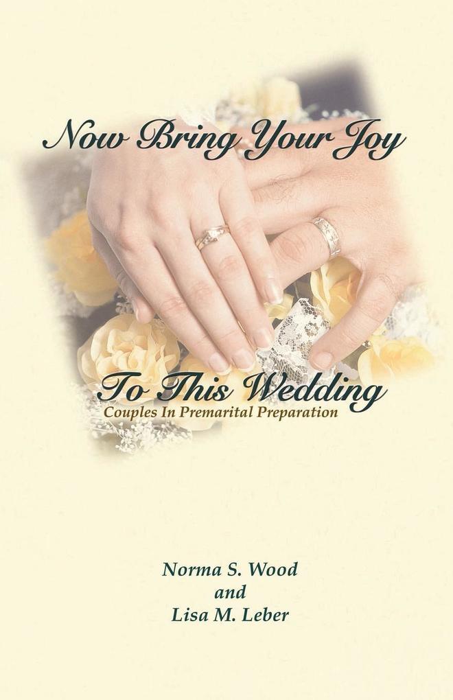 Now Bring Your Joy to This Wedding als Taschenbuch
