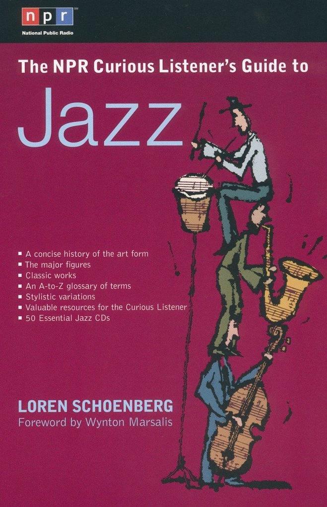 The NPR Curious Listener's Guide to Jazz als Taschenbuch