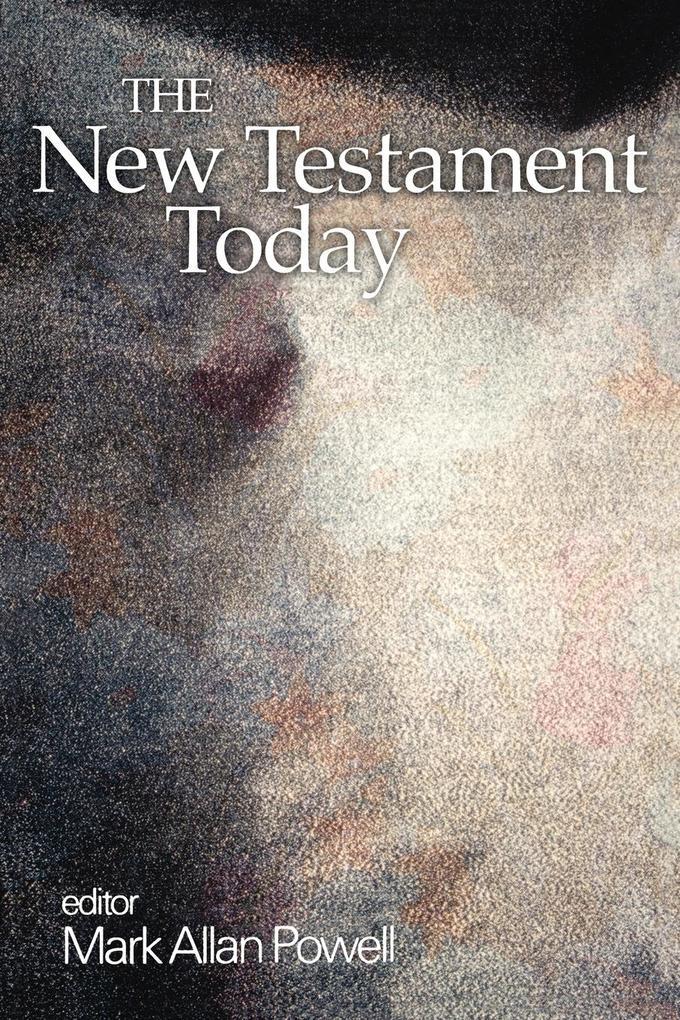 The New Testament Today als Taschenbuch