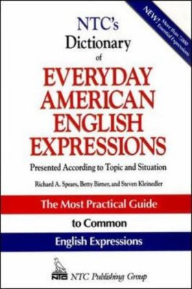 NTC's Dictionary of Everyday American English Expressions als Taschenbuch