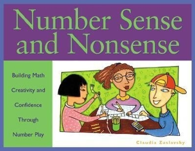 Number Sense and Nonsense: Building Math Creativity and Confidence Through Number Play als Taschenbuch