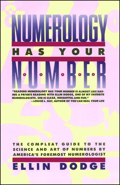 Numerology Has Your Number: Numerology Has Your Number als Taschenbuch