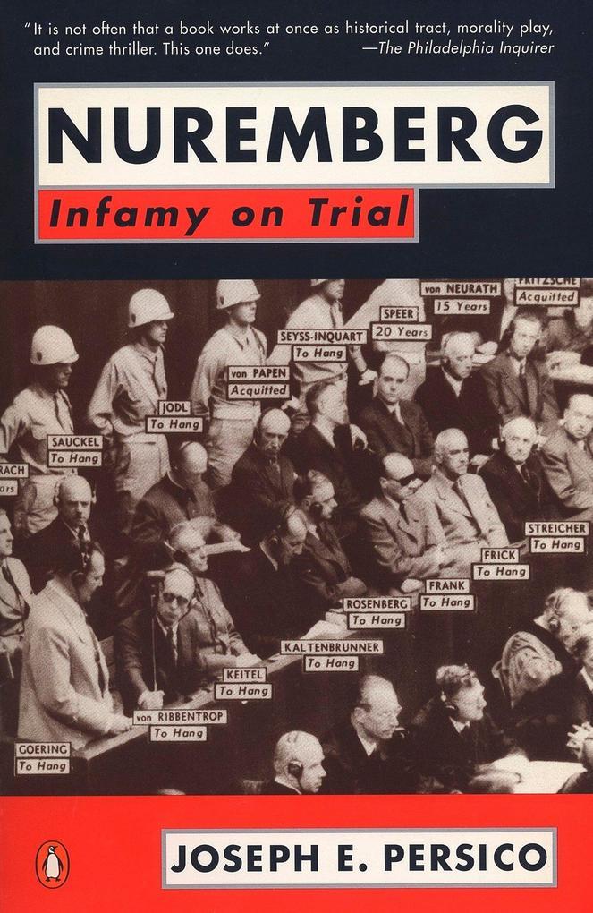 Nuremberg: Infamy on Trial als Taschenbuch