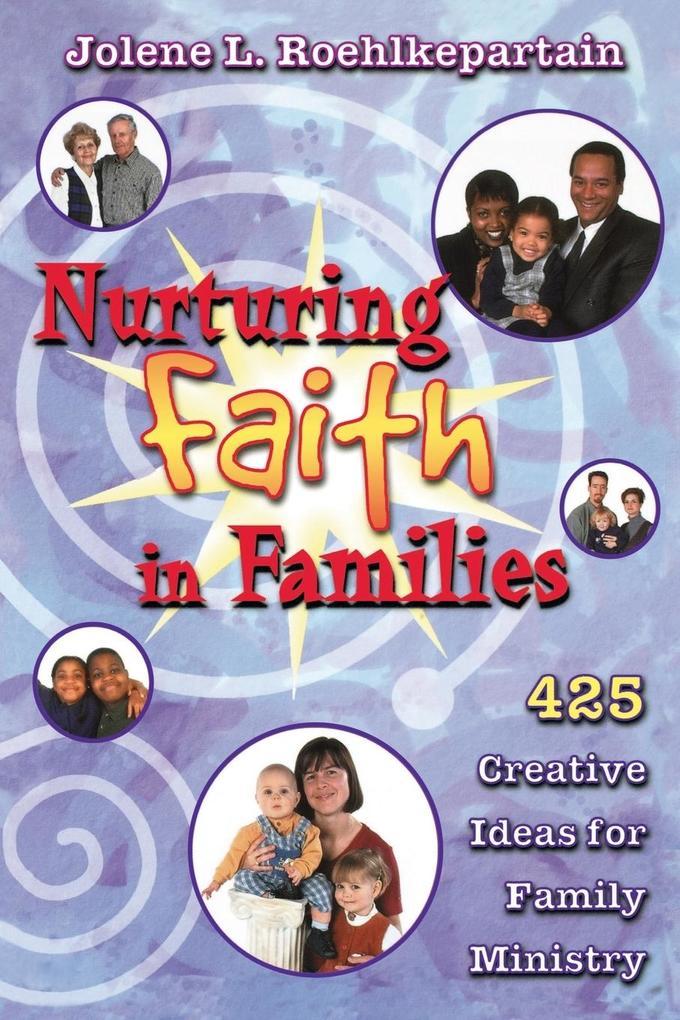 Nurturing Faith in Families als Taschenbuch