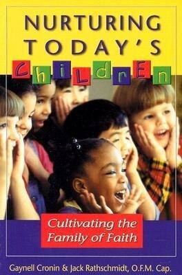Nurturing Today's Children: Cultivating the Family of Faith als Taschenbuch