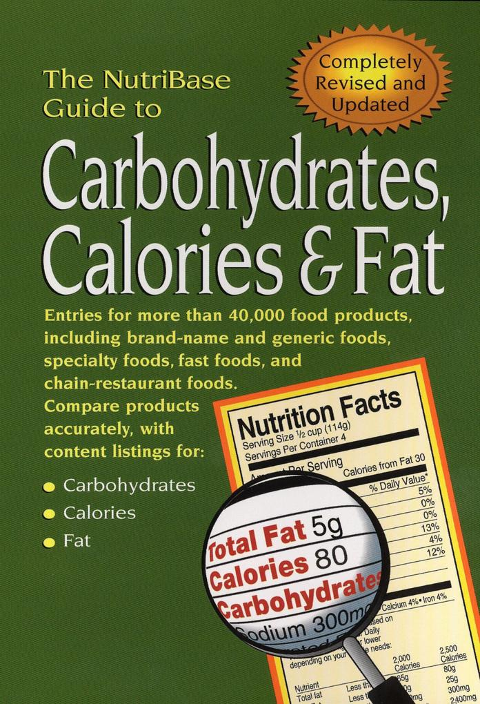 The Nutribase Guide to Carbohydrates, Calories, & Fat 2nd Ed. als Taschenbuch
