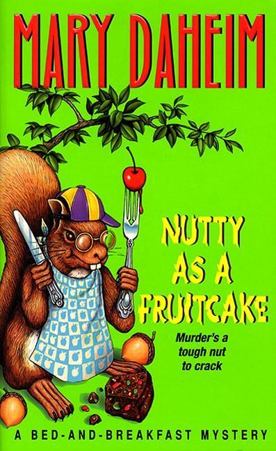 Nutty as a Fruitcake als Taschenbuch