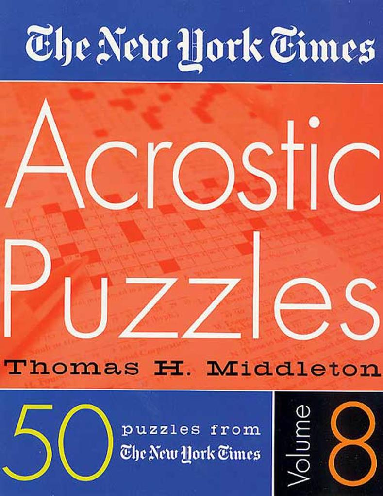 The New York Times Acrostic Puzzles Volume 8 als Taschenbuch