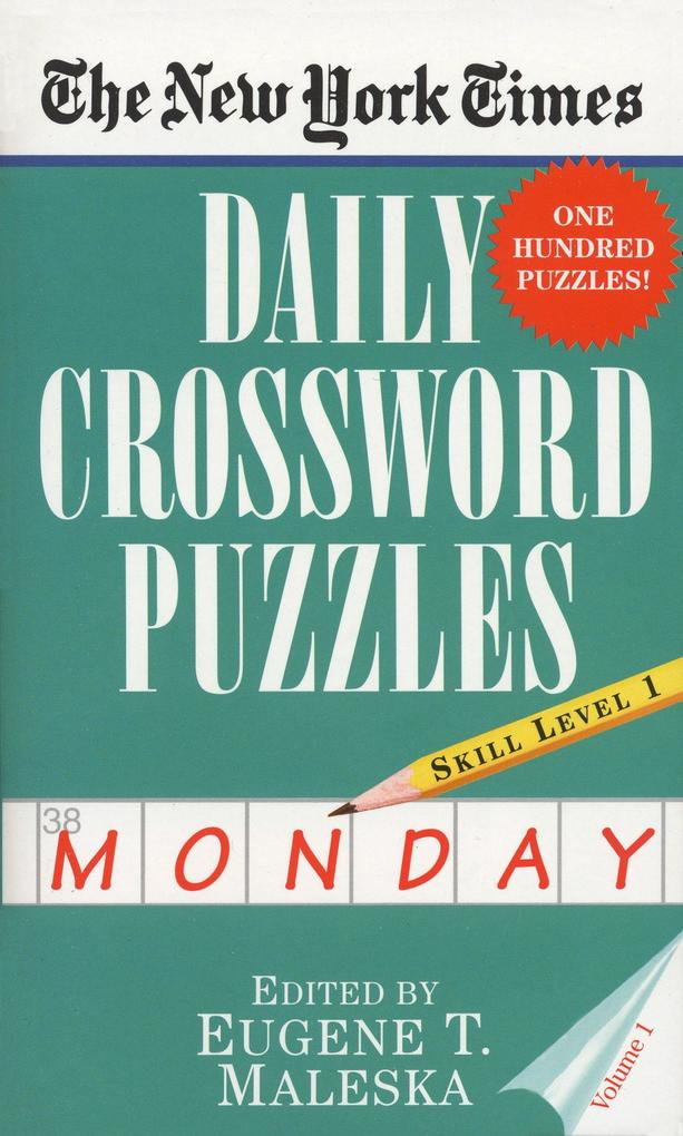 The New York Times Daily Crossword Puzzles (Monday), Volume I als Taschenbuch