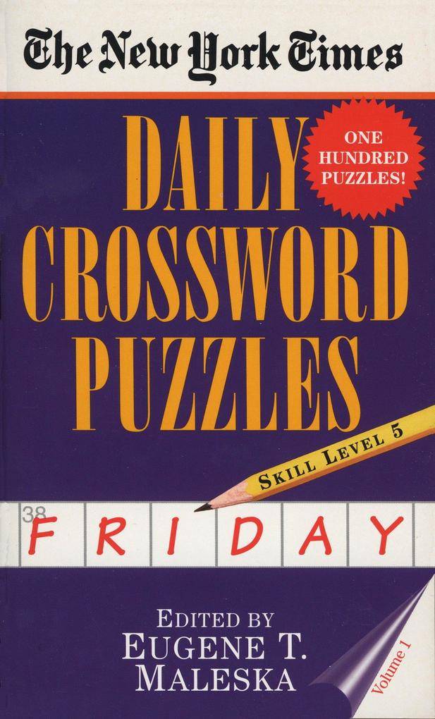 The New York Times Daily Crossword Puzzles: Friday, Volume 1: Skill Level 5 als Taschenbuch