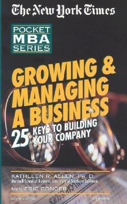 Growing & Managing a Business: 25 Keys to Building Your Company als Hörbuch
