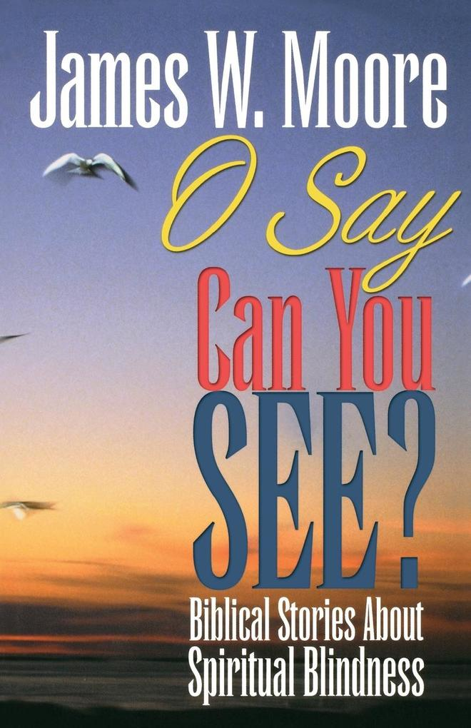 O Say Can You See? als Taschenbuch
