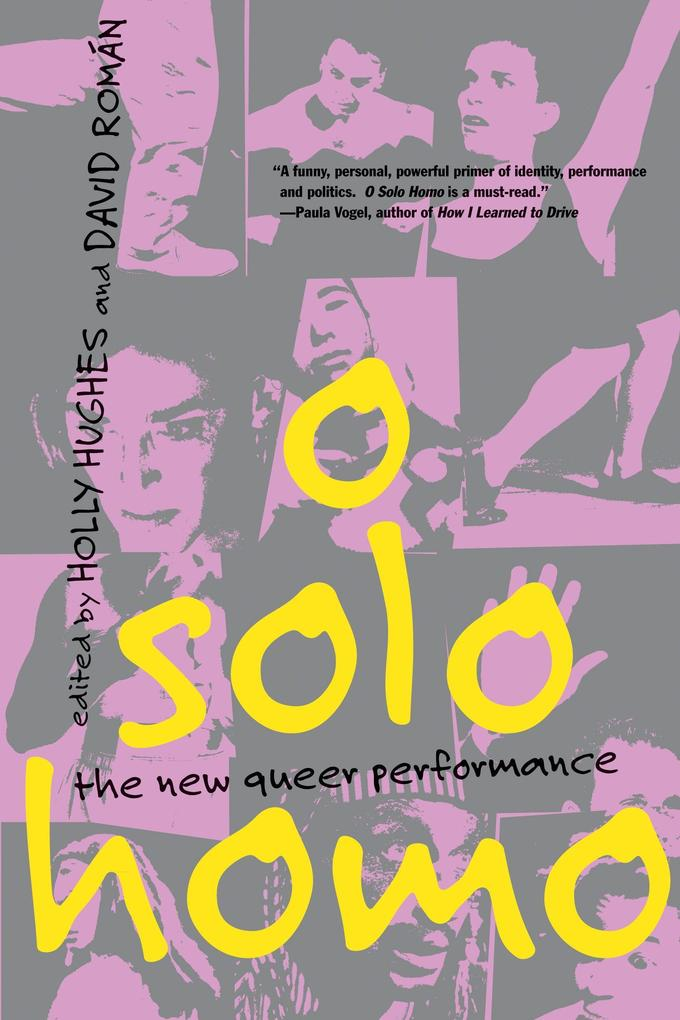O Solo Homo: The New Queer Performance als Taschenbuch