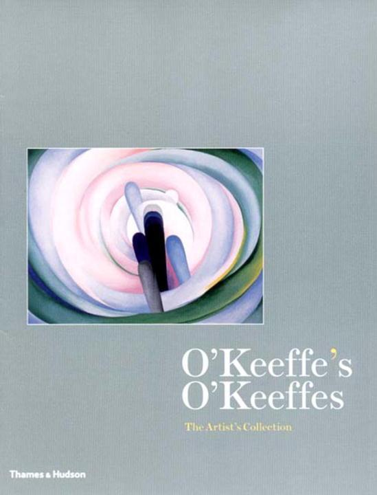 O'Keeffe's O'Keeffes: The Artist's Collection als Buch