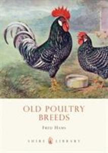 Old Poultry Breeds als Taschenbuch