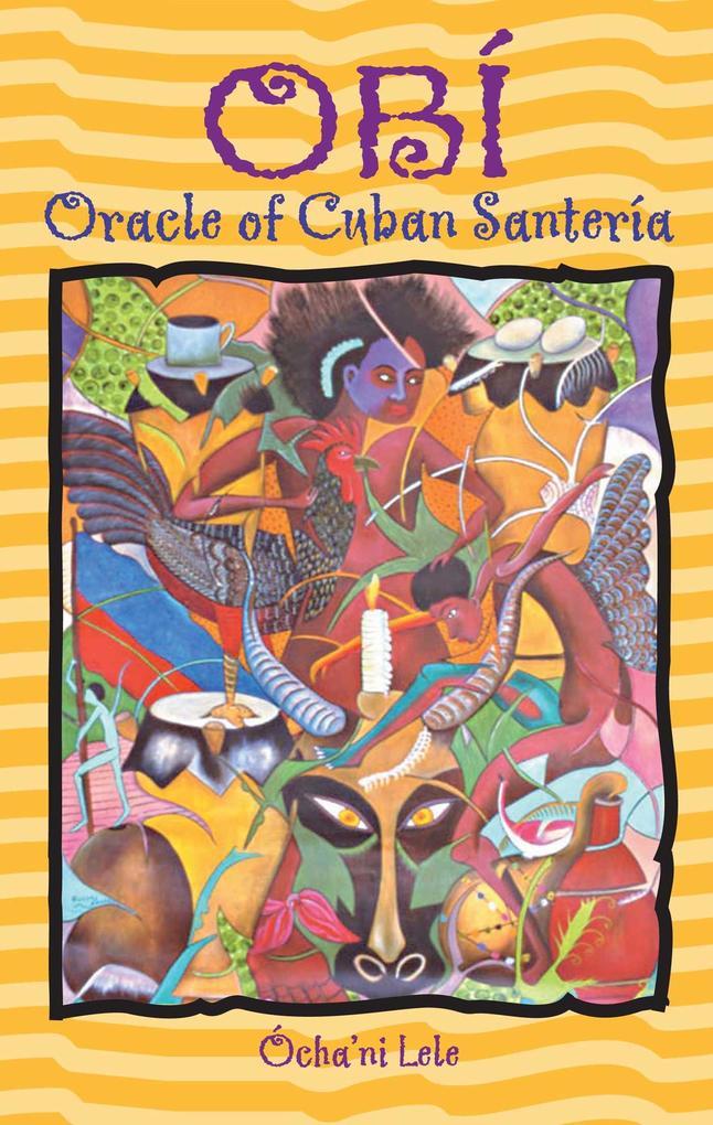Obí: Oracle of Cuban Santería als Taschenbuch