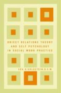 Object Relations Theory and Self Psychology in Social Work Practice als Buch