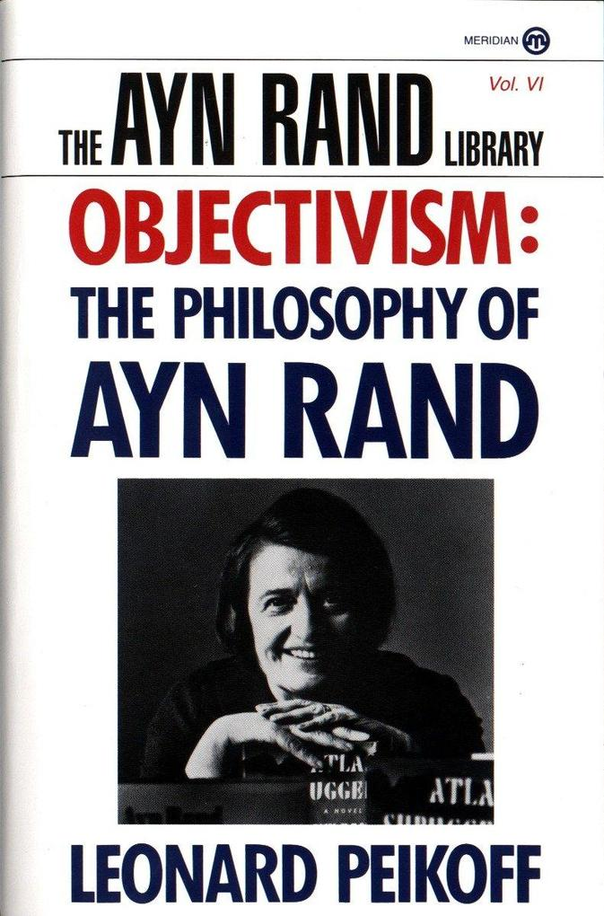 Objectivism: The Philosophy of Ayn Rand als Taschenbuch