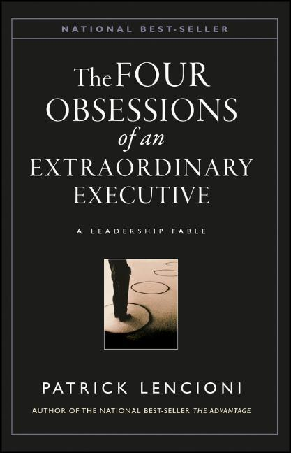 The Four Obsessions of an Extraordinary Executive als Buch