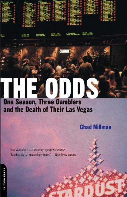 The Odds: One Season, Three Gamblers, and the Death of Their Las Vegas als Taschenbuch