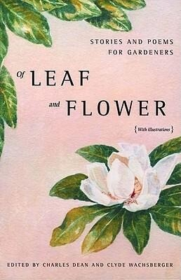 Of Leaf and Flower: Stories and Poems for Gardeners als Buch