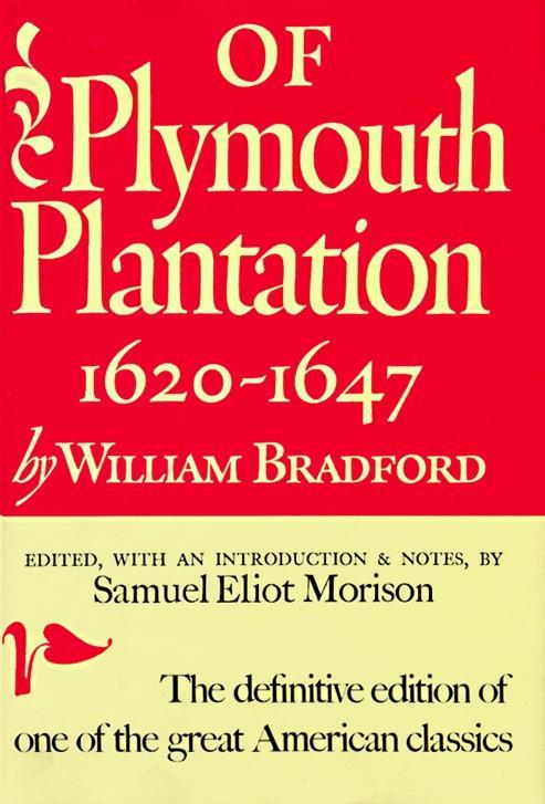 Of Plymouth Plantation: Sixteen Twenty to Sixteen Forty-Seven als Buch