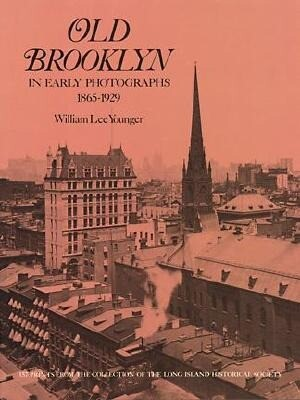 Old Brooklyn in Early Photographs, 1865-1929 als Taschenbuch