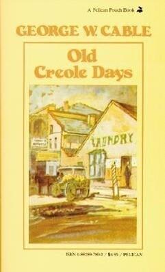 Old Creole Days als Taschenbuch
