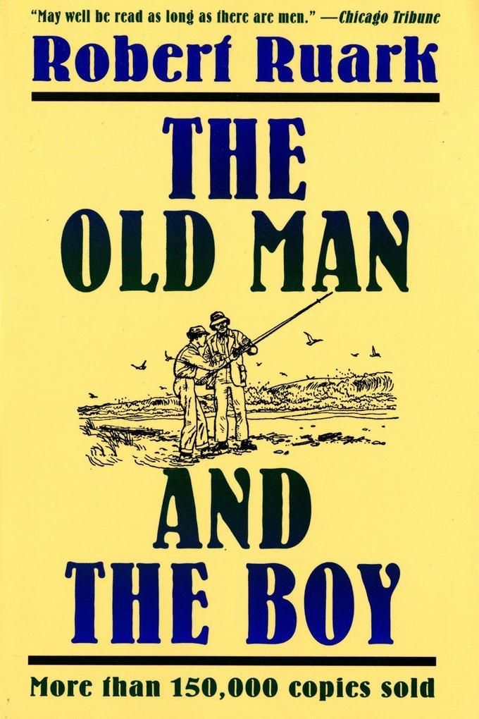 The Old Man and the Boy als Taschenbuch