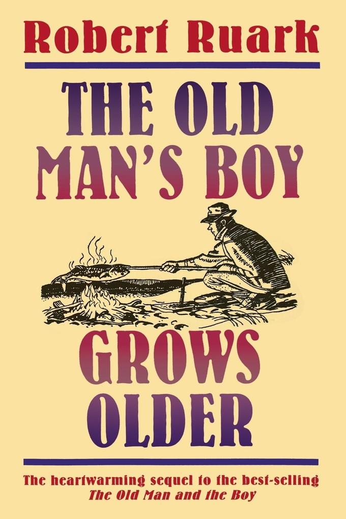 The Old Man's Boy Grows Older als Taschenbuch