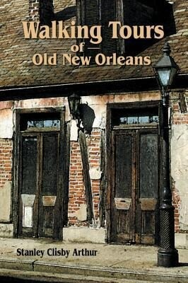 Walking Tours of Old New Orleans als Taschenbuch