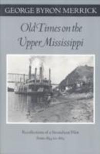 Old Times on the Upper Mississippi als Taschenbuch
