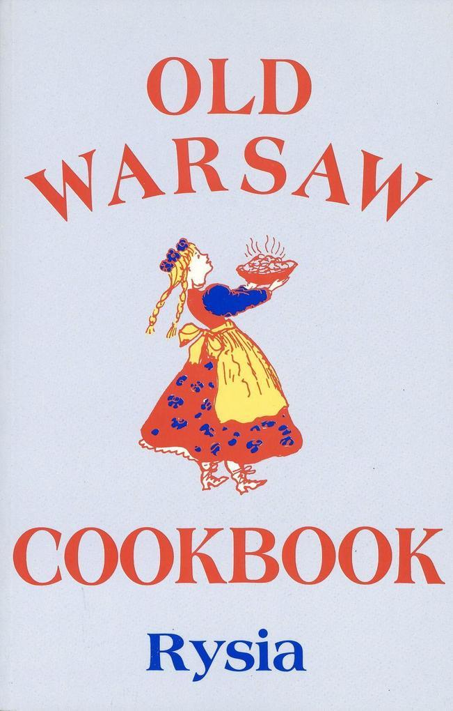 Old Warsaw Cookbook als Taschenbuch