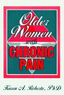 Older Women with Chronic Pain als Buch