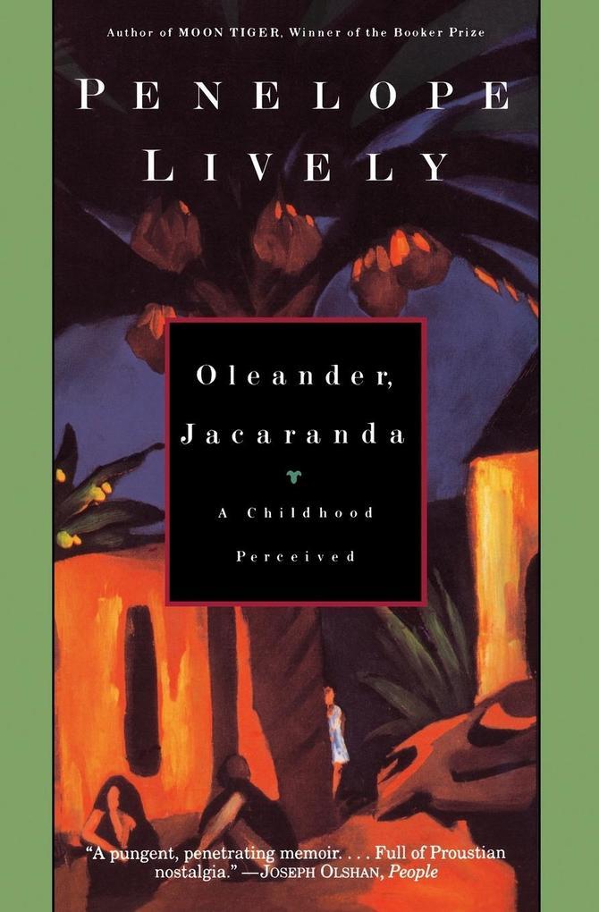 Oleander, Jacaranda: A Childhood Perceived als Taschenbuch