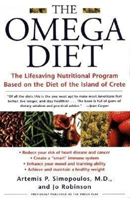 The Omega Diet: The Lifesaving Nutritional Program Based on the Diet of the Island of Crete als Taschenbuch