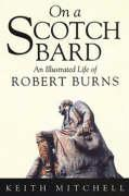 On a Scotch Bard: An Illustrated Life of Robert Burns als Taschenbuch