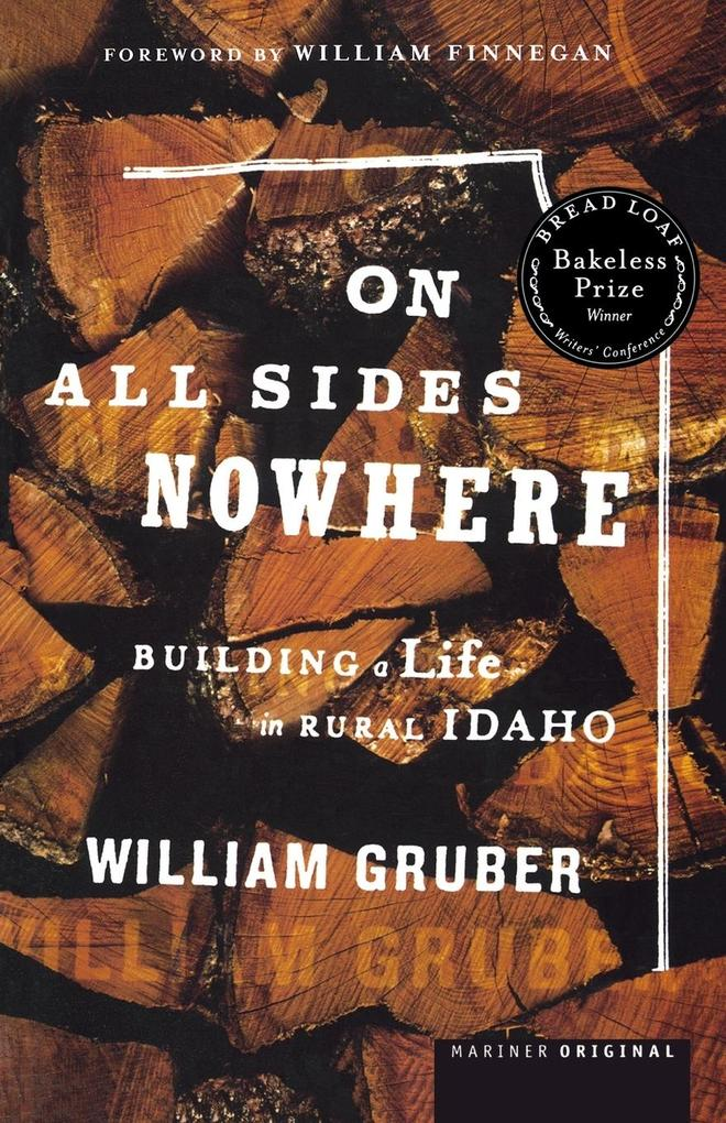 On All Sides Nowhere: Building a Life in Rural Idaho als Taschenbuch